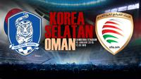 Prediksi Korea Selatan vs Oman (Liputan6.com/Andri Wiranuari)
