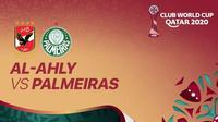 Pertandingan Piala Dunia Antarklub antara Al Ahly vs Palmeiras bisa disaksikan secara live streaming di Vidio.