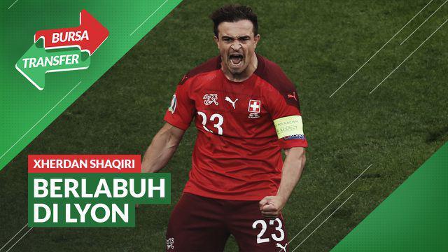 Berita Video Olympique Lyon Resmi Datangkan Xherdan Shaqiri dari Liverpool