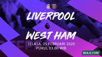 Premier League - Liverpool vs West Ham United. (Bola.com/Dody Iryawan)