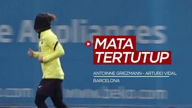Berita video mengenai Antoine Griezmann dan Arturo Vidal yang menjalani latihan dengan mata tertutup di Barcelona.
