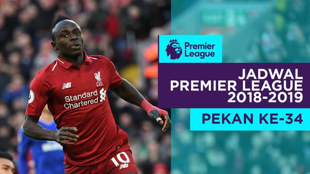 Berita video jadwal Premier League 2018-2019 pekan ke-34. Big match antara Liverpool vs Chelsea, Minggu (14/4/2019) di Anfield, Liverpool.