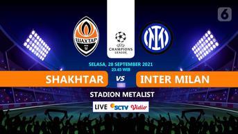 Sedang Main, Klik di Sini untuk Link Live Streaming Liga Champions Shakhtar Donetsk vs Inter Milan di Vidio