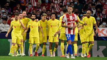 Hasil Liga Champions: Atasi Atletico Jadi Bukti Kualitas Liverpool