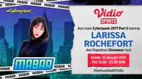 Mabar Cyberpunk 2077 bersama Larissa Rochefort, Jumat (15/1/2021) pukul 19.00 WIB dapat disaksikan melalui platform Vidio, laman Bola.com, dan Bola.net. (Dok. Vidio)