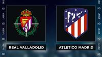 Liga Spanyol: Real Valladolid vs Atletico Madrid. (Bola.com/Dody Iryawan)