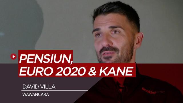 Berita Video wawancara David Villa, prediksi Piala Eropa 2020 dan striker terbaik saat ini