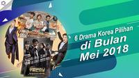 6 Drama Korea Pilihan di Bulan Mei 2018