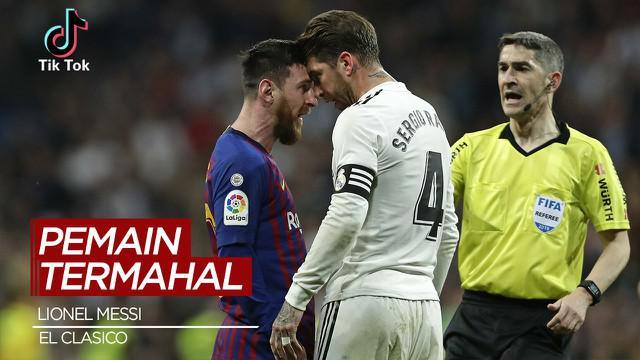 Berita Video TikTok Bola.com, Lionel Messi dan 4 Pemain Termahal El Clasico
