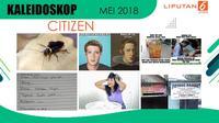 Banner Kaleidoskop Citizen6 Mei 2018. (Liputan6.com/Triyasni)