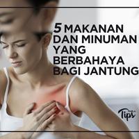 5 Makanan dan Minuman yang Berbahaya Bagi Jantung
