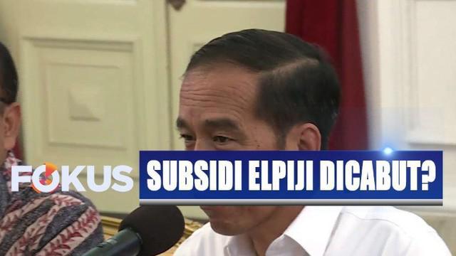 Jokowi menyatakan, ia belum memutuskan mencabut subsidi sebelum menerima rencana skema penyaluran elpiji bersubsidi.