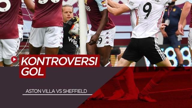 Berita Video Kontroversi Dalam Laga Aston Villa Vs Sheffield United di Premier League