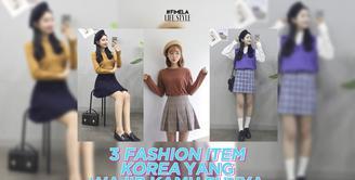 Apa saja fashion item Korea yang paling ikonik? Yuk, kita cek video di atas!