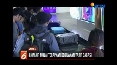 Kebijakan bagasi berbayar mulai diterapkan Lion Air. Banyak penumpang kecewa lantaran merasa minim disosialisasikan. Penumpang lain berharap, kebijakan sejalan dengan peningkatan pelayanan.
