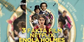 Seperti apa fakta dibalik film Netlfix, Enola Holmes? Yuk, kita cek video di atas!