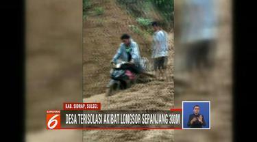Longsor sepanjang 300 meter dan sedalam 80 sentimeter mengisolasi tiga dusun di Dusun Pasang Ridi, Tosemang, dan Galung, Sidrap, Sulawesi Selatan.