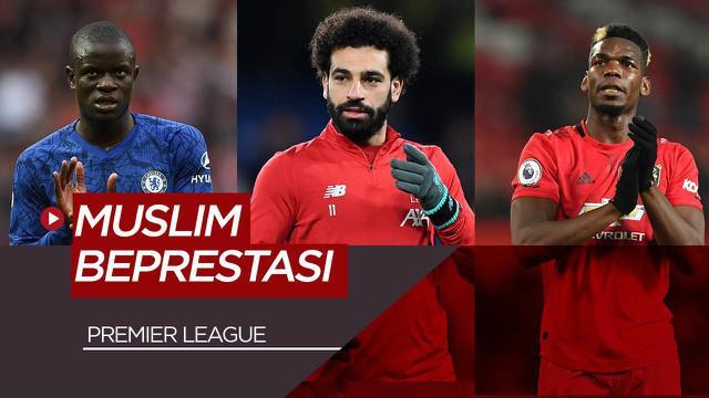 Berita Video Mohamed Salah dan 5 pesepakbola muslim paling berprestasi di Premier League saat ini
