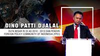 Opini Dino Patti Djalal (Liputan6.com/Abdillah)