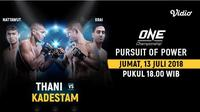 Live Streaming One Championship: Pursuit of Power