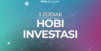 3 Zodiak Hobi Investasi
