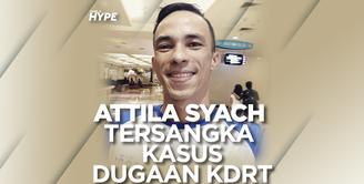 Attila Syach Jadi Tersangka Kasus Dugaan KDRT, Terancam Hukuman 3 Tahun Penjara