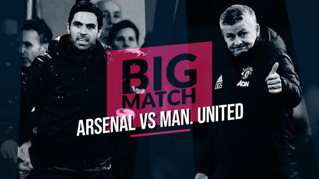 Berita Video Big Match Arsenal Vs Manchester United, Pembuktian Konsistensi Red Devils