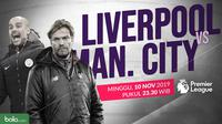 Premier League: Liverpool vs Manchester City. (Bola.com/Dody Iryawan)