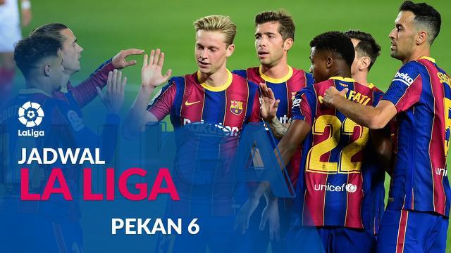 Berita motion grafis jadwal Liga Spanyol pekan 6. Barcelona tantang Getafe pada Minggu (18/10/2020) di Coliseum Alfonso Perez, Getafe.