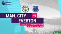 Jadwal Premier League 2018-2019 pekan ke-17, Manchester City vs Everton. (Bola.com/Dody Iryawan)