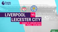 Premier League: Liverpool Vs Leicester City (Bola.com/Adreanus Titus)