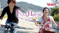 Drama Korea Full House kini dapat ditonton streaming di platform Vidio. (Sumber: Vidio)