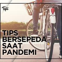 Tips Bersepeda Saat Pandemi Covid-19