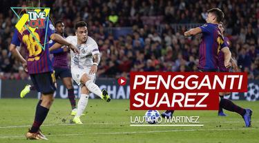 Berita video Time Out kali ini membahas para calon pengganti striker Barcelona, Luis Suarez, di mana salah satunya adalah Lautaro Martinez.