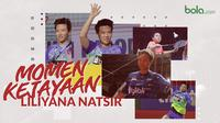 Momen-momen Liliyana Natsir, pebulutangkis Indonesia. (Bola.com/Dody Iryawan)