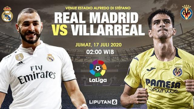 Live Streaming Liga Spanyol Malam Ini Real Madrid Vs Villareal Bola Liputan6 Com