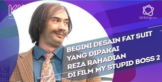 Reza Rahadian ceritakan perbedaan Fat Suit yang dipakainya saat ini.