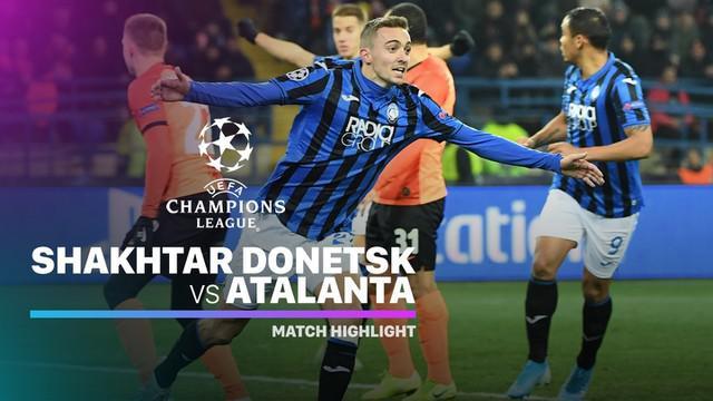 Berita Video Berita Video Highlights Liga Champions, Shaktar Donetsk Vs Atalanta