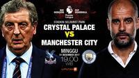 Crystal Palace vs Manchester City (Liputan6.com/Abdillah)