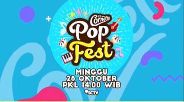 Berita video Cornetto Pop Fest yang akan ditayangkan SCTV pada pukul 14.00 WIB, Minggu (28/10/2018).