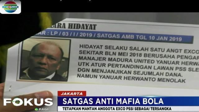 Mantan anggota Komite Eksekutif PSSI Hidayat ditetapkan sebagai tersangka karena diduga berperan ikut mengatur laga di liga dua.