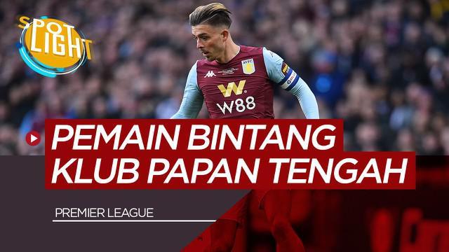 Berita Video Pemain Bintang Di Klub Papan Tengah Liga Inggris