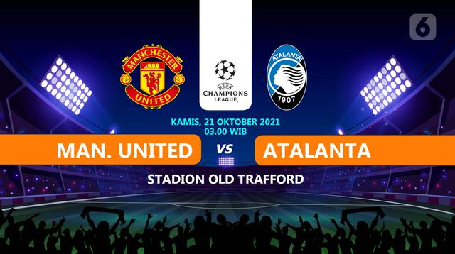 Manchester United vs Atalanta. (Liputan6.com/Trie Yasni)