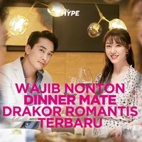 Dinner Mate, Drakor Romantis Terbaru yang Wajib Kamu Tonton