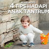 4 Tips Hadapi Anak Tantrum