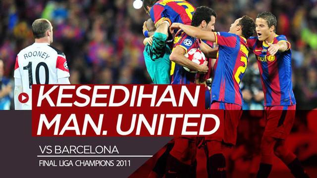 Berita video momen kesedihan Manchester United terakhir kali bertemu Barcelona di Liga Champions. Kenapa sedih?