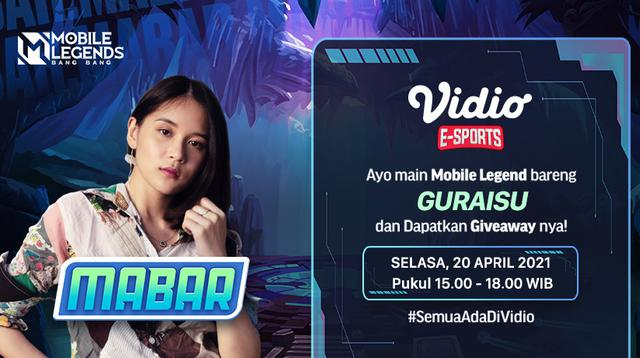 Mabar Mobile Legends Bareng Guraisu Selasa 20 April 2021. (Sumber : dok. vidio.com)