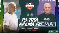 Shopee Liga 1 - PS Tira Vs Arema FC - Head to Head Pelatih (Bola.com/Adrenus Titus)
