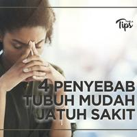 4 Penyebab Tubuh Mudah Jatuh Sakit