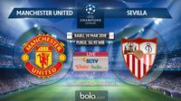 Jadwal Liga Champions, Machester United Vs Sevilla. (Bola.com/Dody Iryawan)
